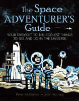 Cover image for The space adventurer's guide : your passport to the coolest things to see and do in the universe