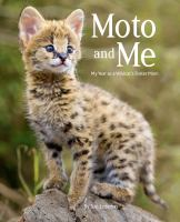 Imagen de portada para Moto and me : my year as a wildcat's foster mom