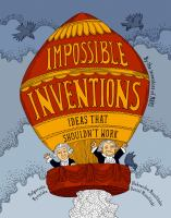 Cover image for Impossible inventions : ideas that shouldn't work