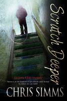 Cover image for Scratch deeper : Detective Constable Iona Khan series
