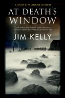 Cover image for At death's window. bk. 5 : Shaw & Valentine mystery series