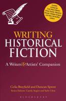 Imagen de portada para Writing historical fiction : a writers' and artists' companion