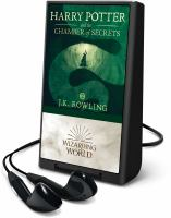 Cover image for Harry Potter and the chamber of secrets. bk. 2 [Playaway] : Harry Potter series