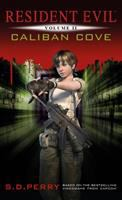 Cover image for Caliban cove. Volume 2 : Resident evil series