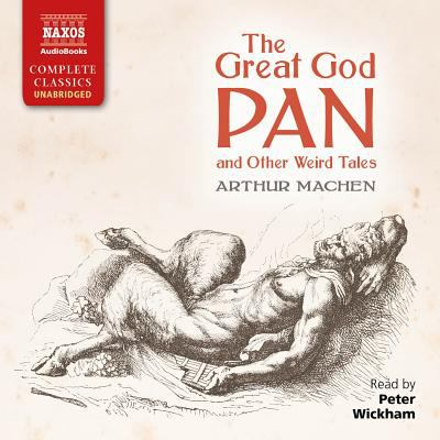Cover image for The Great God Pan and other weird tales [sound recording CD]