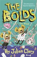 Cover image for The Bolds go wild. bk. 5 : Bolds series