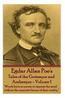 Cover image for Tales of the grotesque and arabesque, volume 1