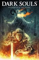 Cover image for Dark souls : legends of the flame [graphic novel]