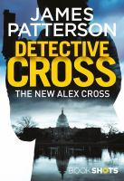 Cover image for Detective Cross. bk. 27 : Alex Cross series