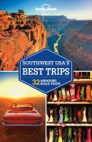 Cover image for Southwest USA's best trips : 32 amazing road trips