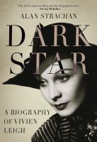Cover image for Dark star : a biography of Vivien Leigh