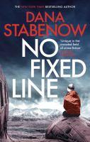 Imagen de portada para No fixed line. bk. 22 : Kate Shugak investigation series