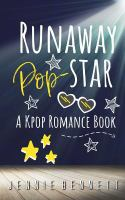 Cover image for Runaway pop star : a K-pop romance book