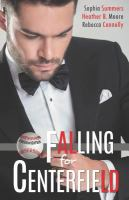 Cover image for Falling for centerfield. bk. 2 : Belltown six pack series