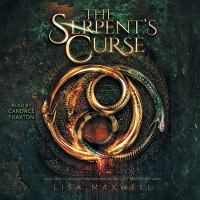 Cover image for The serpent's curse. bk. 3 [sound recording CD] : Last magician series