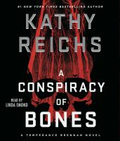 Cover image for A conspiracy of bones. bk. 19 [sound recording CD] : Temperance Brennan series
