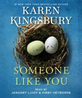 Cover image for Someone like you. bk. 7 [sound recording CD] : Baxter Family series