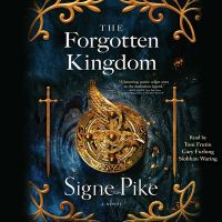 Cover image for The forgotten kingdom. bk. 2 [sound recording CD] : Lost queen trilogy series