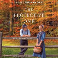 Cover image for The protective one. bk. 3 [sound recording CD] : Walnut Creek series