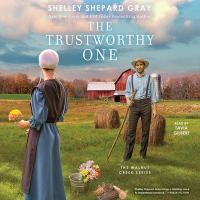 Cover image for The trustworthy one. bk. 4 [sound recording CD] : Walnut Creek series