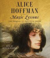 Imagen de portada para Magic lessons [sound recording CD] : the prequel to practical magic