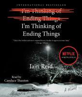 Imagen de portada para I'm thinking of ending things [sound recording CD]