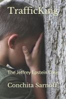 Cover image for TrafficKing : the Jeffrey Epstein case