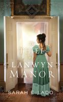 Cover image for The thief of Lanwyn Manor. bk. 2 [sound recording CD] : Cornwall series