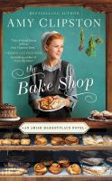 Cover image for The bake shop. bk. 1 [sound recording CD] : Amish marketplace series