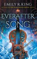 Cover image for Everafter song. bk. 3 [sound recording CD] : Evermore chronicles series