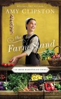 Imagen de portada para The farm stand. bk. 2 [sound recording CD] : Amish marketplace series