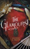 Cover image for The glamourist. bk. 2 [sound recording CD] : Vine Witch series