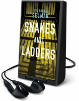 Cover image for Snakes and ladders. bk. 3 [Playaway] : Ziba MacKenzie series