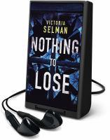 Imagen de portada para Nothing to lose. bk. 2 [Playaway] : Ziba MacKenzie series