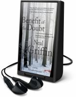 Cover image for Benefit of the doubt. bk. 1 [Playaway] : Newberg series