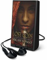 Cover image for Lost gods. bk. 1 [Playaway] : Lost gods series