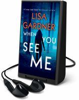 Imagen de portada para When you see me. bk. 11 [Playaway] : Detective D.D. Warren series