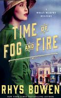 Imagen de portada para Time of fog and fire. bk. 16 [sound recording CD] : Molly Murphy mystery series