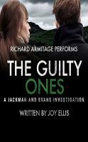 Imagen de portada para The guilty ones. bk. 4 [sound recording CD] : Jackman and Evans series
