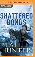 Imagen de portada para Shattered bonds. bk. 13 [sound recording MP3] : Jane Yellowrock series