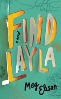 Cover image for Find Layla [sound recording CD] : a novel