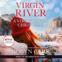 Imagen de portada para A Virgin River Christmas. bk. 4 [sound recording CD] : Virgin River series