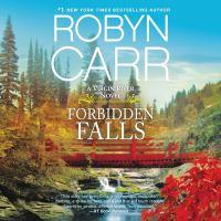 Imagen de portada para Forbidden falls. bk. 9 [sound recording CD] : Virgin River series