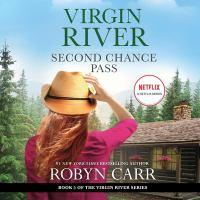 Imagen de portada para Second chance pass. bk. 5 [sound recording CD] : Virgin River series