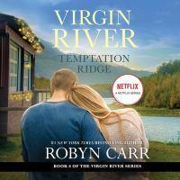 Imagen de portada para Temptation Ridge. bk. 6 [sound recording CD] : Virgin River series