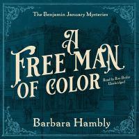 Imagen de portada para A free man of color. bk. 1 [sound recording CD] : Benjamin January series