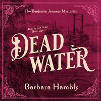 Imagen de portada para Dead water. bk. 8 [sound recording CD] : Benjamin January series