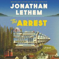 Imagen de portada para The arrest [sound recording CD] : a novel