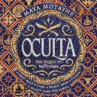 Cover image for Oculta. bk. 2 [sound recording CD] : Forgery of magic series