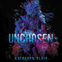 Imagen de portada para Unchosen [sound recording CD]